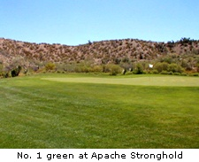 No. 1 green at Apache Stronghold