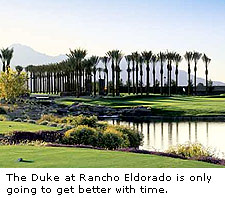 The Duke at Rancho Eldorado