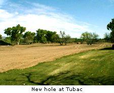 New hole at Tubac